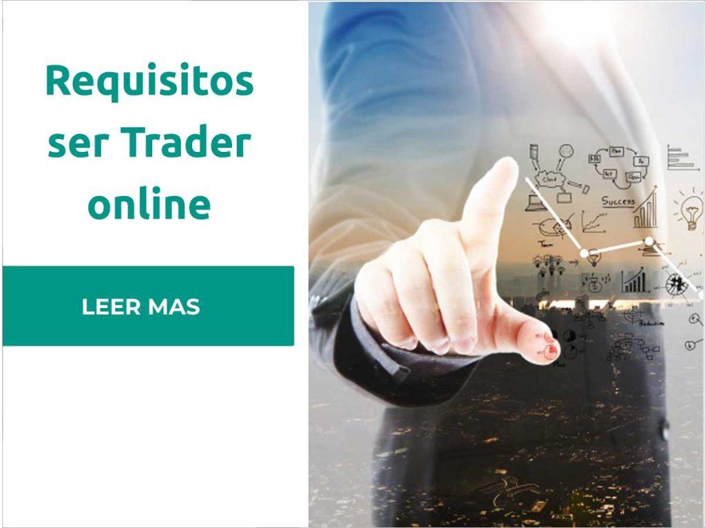 requisitos para ser trader online