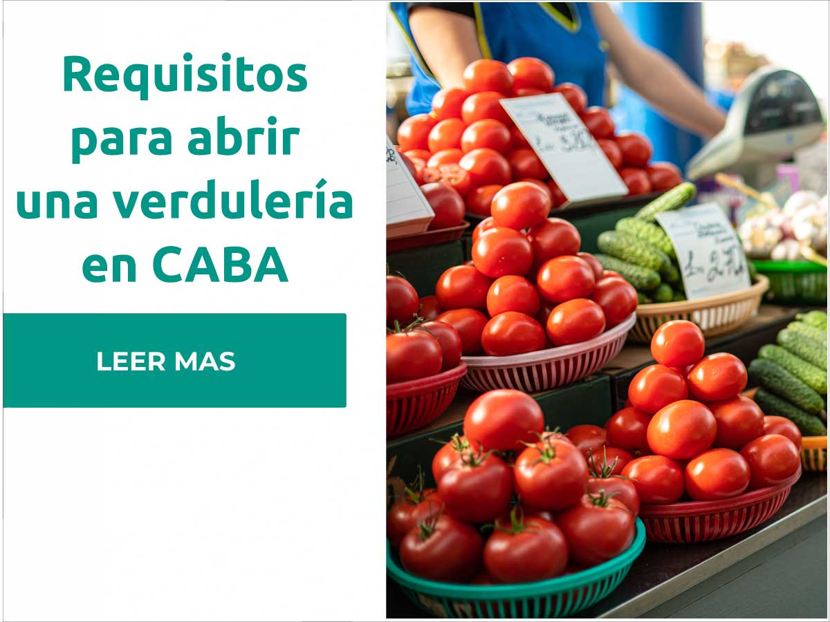 Requisitos para abrir una verdulería en CABA