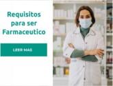 Requisitos para ser Farmaceutico