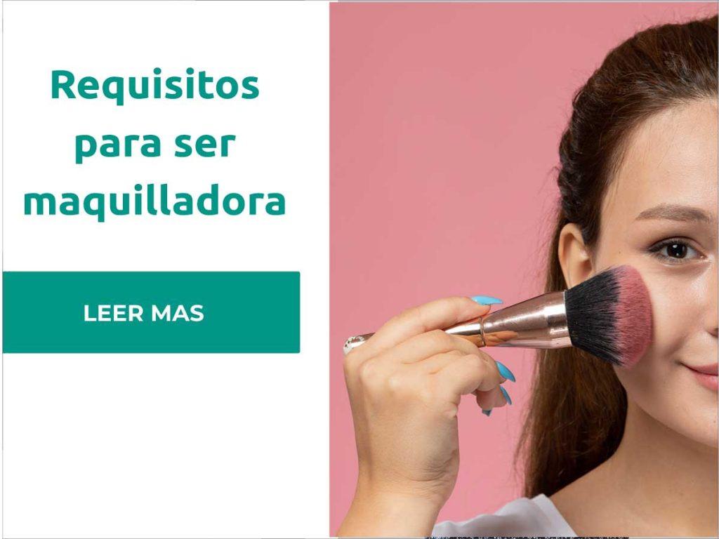 requisitos para ser maquilladora