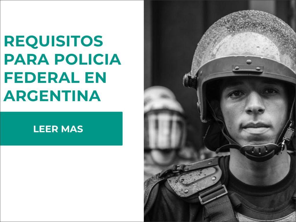 requisitos para ser policia federal en argentina