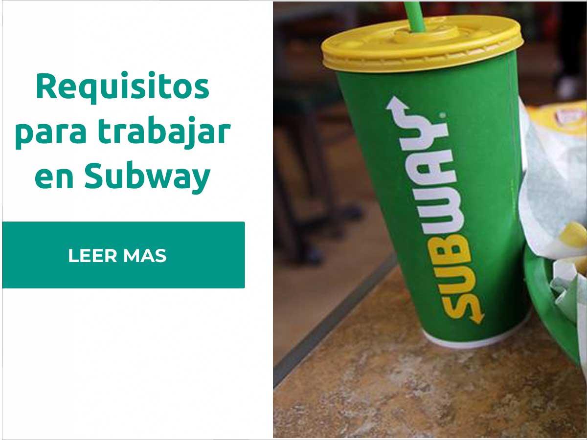 Requisitos para trabajar en Subway