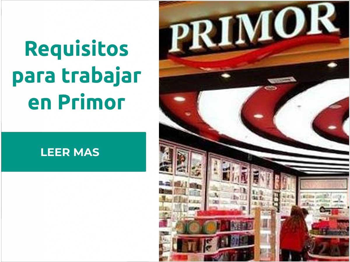 Requisitos para trabajar en Primor