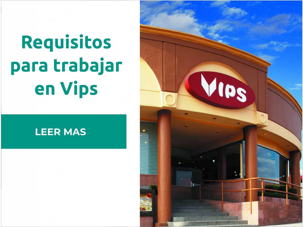 Requisitos para trabajar en Vips