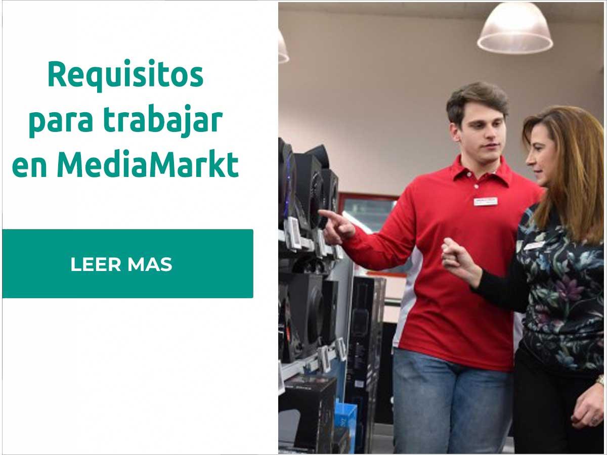 Requisitos para trabajar en MediaMarkt