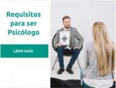 Requisitos para trabajar como psicologo