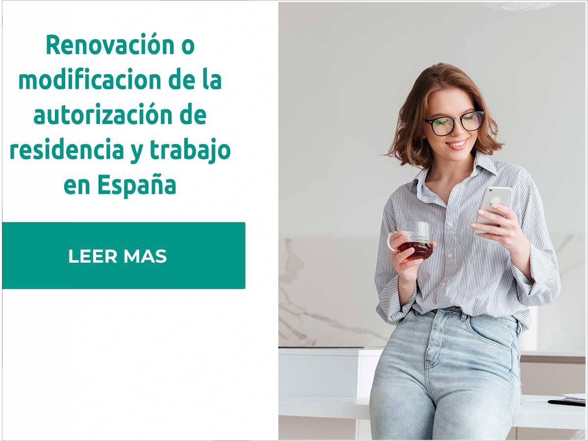 Renovación modificacion de la autorización de residencia y trabajo en España