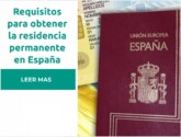 Requisitos para conseguir un permiso de residencia en España
