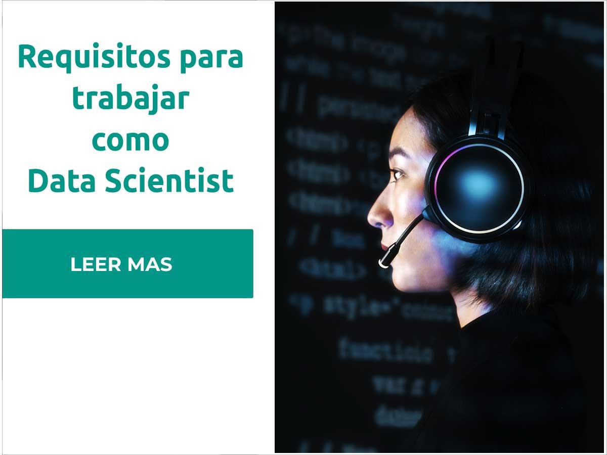 Requisitos para trabajar como Científico de datos o Data Scientist