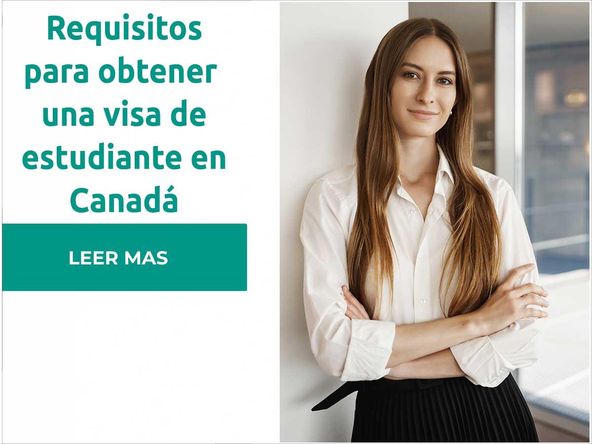 Requisitos Visa de estudiante Canadá