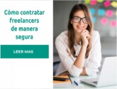 Cómo contratar freelancers de manera segura