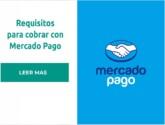 Requisitos para cobrar con Mercado Pago