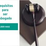 requisitos trabajar abogado