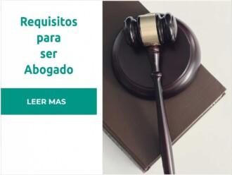 Requisitos para ser abogado