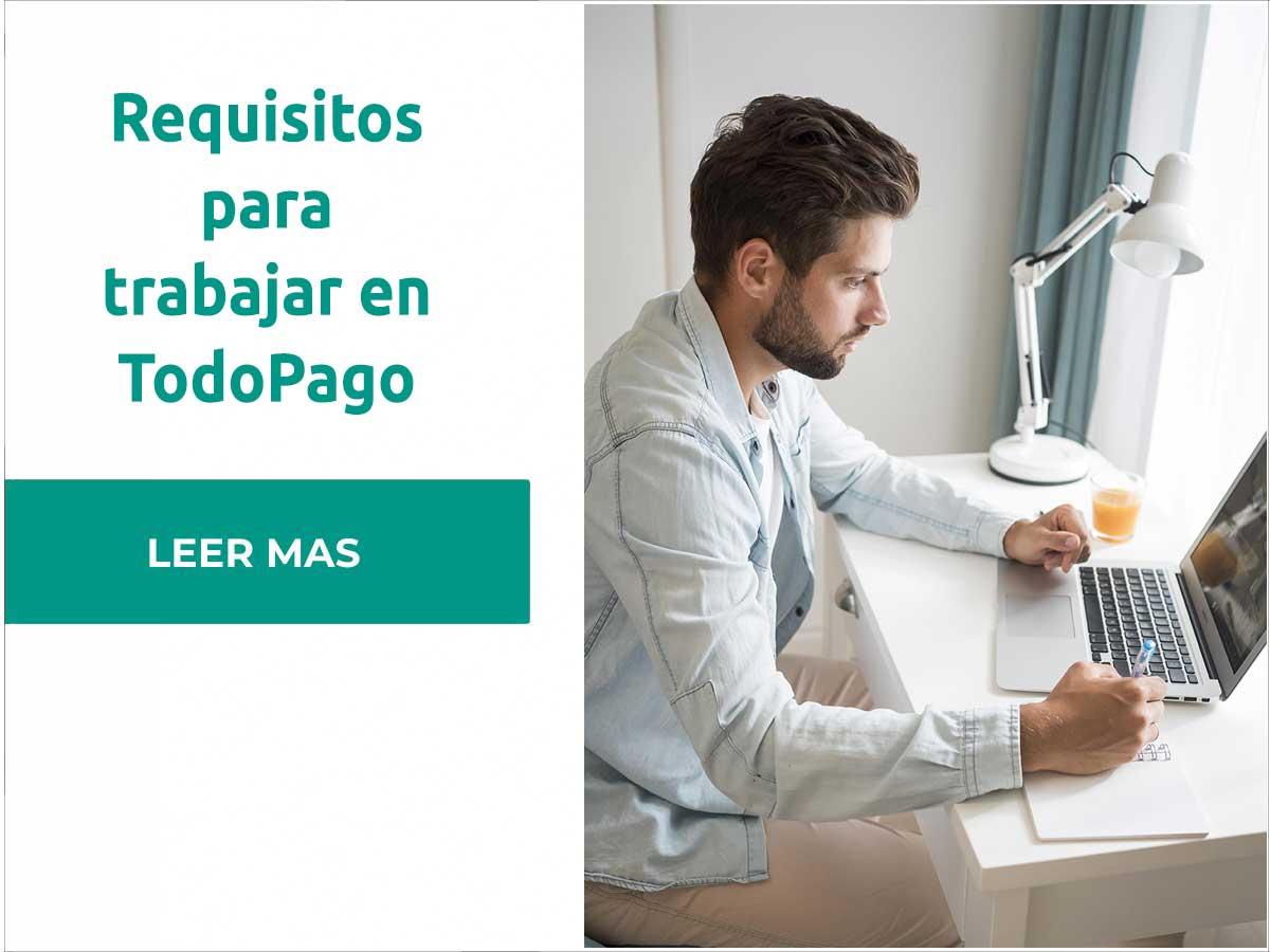 Requisitos para trabajar en TodoPago