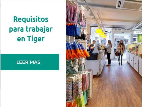 Requisitos paratrabajar en Tiger