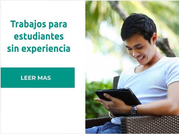 Trabajos para estudiantes sin experiencia