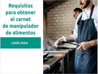 Requisitos para obtener el carnet de manipulacion de alimentos