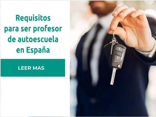 Requisitos para ser profesor de autoescuela en España