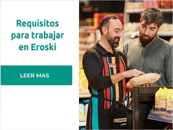 Requisitos para trabajar en Eroski