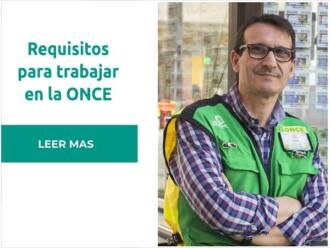 Requisitos para trabajar en la ONCE