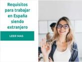 Requisitos para buscar trabajo en España siendo extranjero