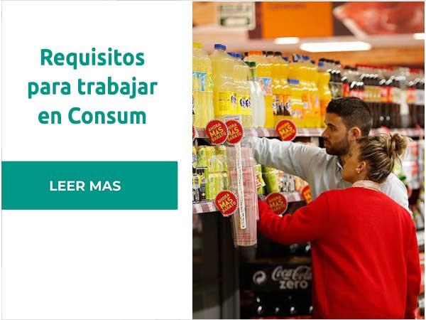 Requisitos para trabajar en Consum