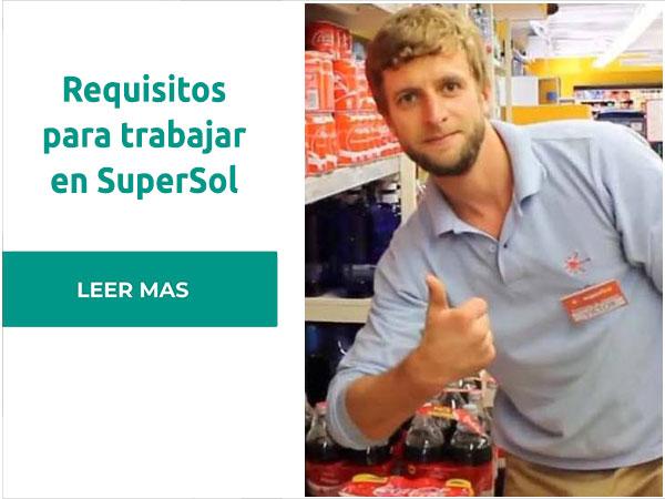 Requisitos para trabajar en Supermercados SuperSol